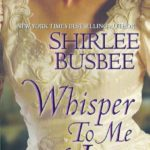 Interview with Historical Romance Author Shirlee Busbee