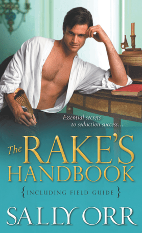 Cover of Sally Orr's debut novel, THE RAKE'S HANDBOOK: INCLUDING FIELD GUIDE.
