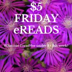 $5 Friday eReads