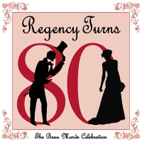 The Beau Monde Celebrates -- Regency Turns 80